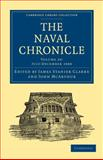 The Naval Chronicle: Volume 20, July-December 1808 : Containing a General and Biographical History of the Royal Navy of the United Kingdom with a Variety of Original Papers on Nautical Subjects, , 1108018599