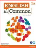 English in Common 1A Split : Student Book and Workbook with ActiveBook, Saumell, Maria Victoria and Birchley, Sarah Louisa, 0132628597