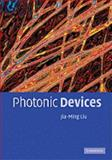 Photonic Devices, Liu, Jia-Ming, 052155859X