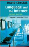 Language and the Internet, David Crystal, 0521868599