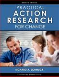 Practical Action Research for Change, Schmuck, Richard A., 1412938597