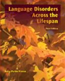 Language Disorders Across the LifeSpan, Vinson, Betsy P., 1435498593