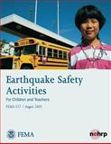 Earthquake Safety Activities for Children and Teachers (FEMA 527 / August 2005), U. S. Department Security and Federal Emergency Agency, 1482788594
