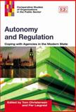 Autonomy and Regulation Coping with Agencies in the Modern State, Christensen, 1845428595