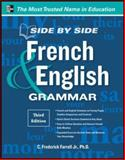 Side-by-Side French and English Grammar, Farrell, C. Frederick, 007178859X