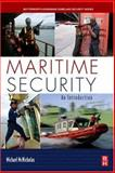 Maritime Security : An Introduction, McNicholas, Michael, 0123708591