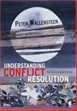 Understanding Conflict Resolution : War, Peace and the Global System, Wallensteen, Peter, 1412928591