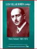 Hans Kelsen : 1881- 1973, Villar Borda, Luis, 958616859X