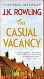 The Casual Vacancy, J. K. Rowling, 0316228591