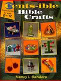 Cents-Ible Bible Crafts, Nancy I. Sanders, 0570048591