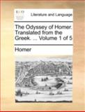 The Odyssey of Homer Translated from the Greek, Homer, 1170508596