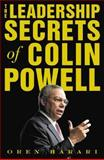 The Leadership Secrets of Colin Powell, Harari, Oren, 0071388591