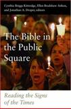 The Bible in the Public Square : Reading the Signs of the Times, Kittredge, Cynthia, 080063859X