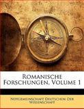 Romanische Forschungen, Notgemeinschaft Deutsc Der Wissenschaft, 1142638596