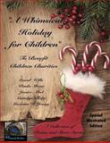A Whimsical Holiday for Children ~ Illustrated Edition, Paula Shene and Gwenna D'Young, 1494708590