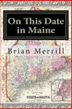 On This Date in Maine, Brian Merrill, 1499758596