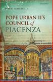 Pope Urban II's Council of Piacenza, Somerville, Robert, 0199258597