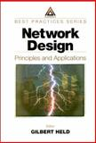 Network Design : Principles and Applications, Gil Held, 0849308593
