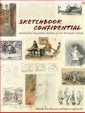 Sketchbook Confidential, North Light Books Staff, 1440308594