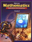 Mathematics : Applications and Connections, Course 2, McGraw-Hill Staff, 007822859X