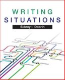 Writing Situations Plus MyWritingLab with EText -- Access Card Package, Dobrin, Sidney I., 0134038592