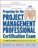 Preparing for the Project Management Professional Certification Exam, Michael W. Newell, 0814408591