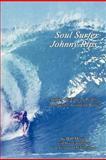 Soul Surfer Johnny Rips, Bill Missett, 1477268596