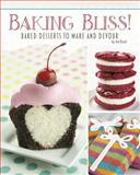 Baking Bliss!, Jennifer M. Besel, 1491408596