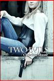 Two Evils, Christina Moore, 1493558595