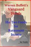 Warren Buffett's Vanguard Funds, Ian Sender, 1496148592