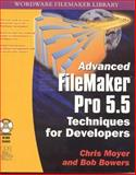 Advanced FileMaker Pro 5.5 Techniques for Developers, Chris Moyer and Bob Bowers, 1556228597