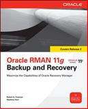 Oracle RMAN 11g Backup and Recovery, Hart, Matthew and Freeman, Robert, 0071628606