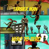 Tarsier Man: Hero to Zero, Pat Hatt, 1492378607