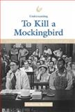 Understanding to Kill a Mockingbird, Catherine Bernard, 1560068604