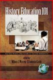 History Education 101 : The Past, Present, and Future of Teacher Preparation (PB), , 1593118600
