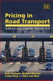 Pricing in Road Transport : A Multi-disciplinary Perspective, , 1845428609