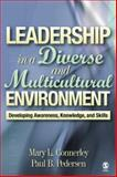 Leadership in a Diverse and Multicultural Environment : Developing Awareness, Knowledge, and Skills, Mary L. Connerley, Paul B. Pedersen, 0761988602
