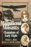 The Magnificent Moisants, Doris Rich, 1560988606