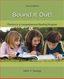Sound It Out! : Phonics in a Comprehensive Reading Program, Savage, John F., 0073378607