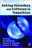 Eating Disorders and Cultures in Transition, , 0415228603