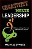 Creativity Meets Leadership, Michael Droske, 0991278607