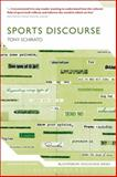 Sports Discourse, Schirato, Tony, 1474228607