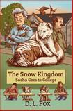 The Snow Kingdom, D. L. Fox, 1492808601