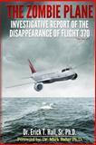 The Zombie Plane, Dr. Erick T., Erick Hall, Sr., 1499218605