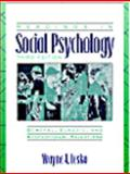 Readings in Social Psychology : General, Classic, and Contemporary Selections, , 0205198600