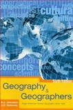 Geography and Geographers : Anglo-American Human Geography since 1945, Johnston, R. J. and Sidaway, J. D., 0340808608