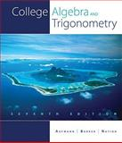 College Algebra and Trigonometry, Richard N. Aufmann, Vernon C. Barker, Richard D. Nation, 1439048606