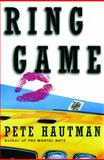 The Ring Game, Pete Hautman, 1476748608