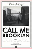 Call Me Brooklyn, Eduardo Lago, 1564788601