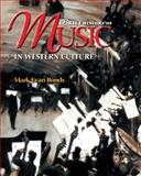 A Brief History of Music in Western Culture, Bonds, Mark Evan, 0131838601